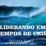 Liderando em tempos de crise.