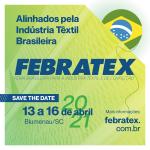 Febratex tem nova data, será em abril de 2021